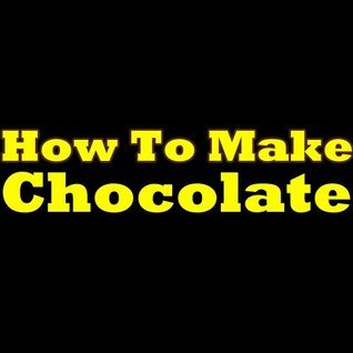How To Make Chocolate: Learn How To Make Delicious Homemade Chocolate In The Next 5 Minutes! Looking For Some Chocolate Making Recipes? Learn One Great ... And Discover The Secrets Of Making Chocolate Melanie S. McMillian