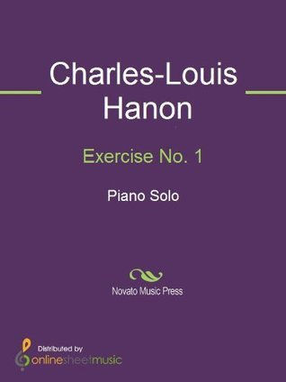 Exercise No. 1  by  Charles-Louis Hanon