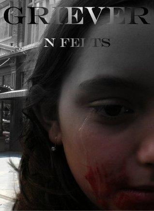 Griever N. Felts