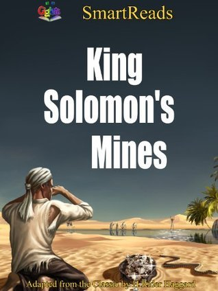 SmartReads King Solomons Mines Adapted from the Classic  by  H Rider Haggard by Giglets