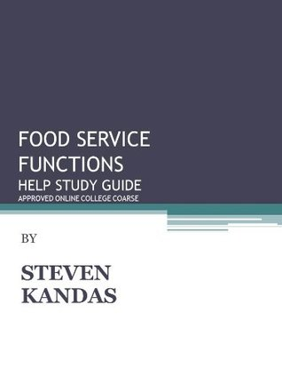 Food Service Functions   / Food Safety in a Health Care Facility  by  Steven Kandas