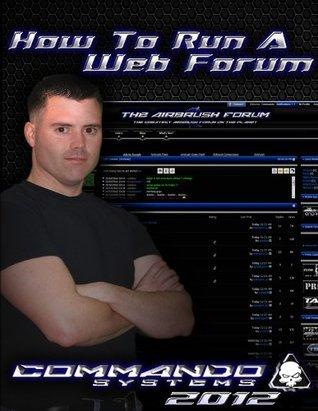 How To Run A Web Forum Tony Davis