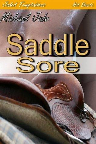 Saddle Sore Michael Jade