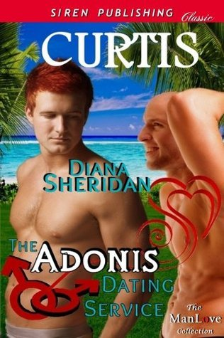 Curtis (The Adonis Dating Service 5)  by  Diana Sheridan