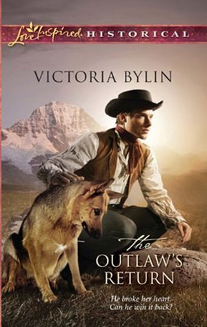 The Outlaws Return (The Women of Swans Nest, #3) Victoria Bylin
