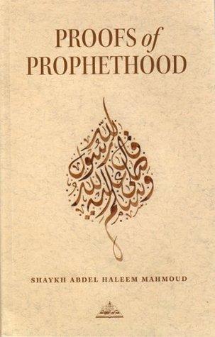 Proofs Of Prophethood Shaykh Abdel Haleem Mahmoud
