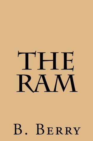 The Ram  by  B. Berry