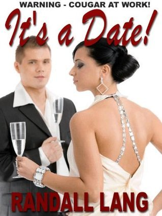 ITS A DATE! [MRS. KAUFMAN AND ME, Book 1] Randall Lang