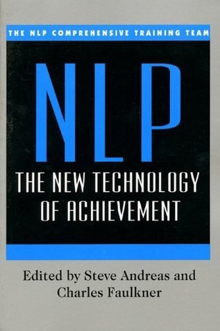 NLP: New Technology: The New Technology NLP Comprehensive