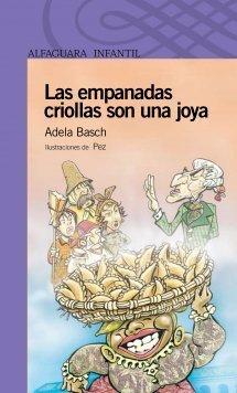 Las empanadas criollas son una joya  by  Adela Basch