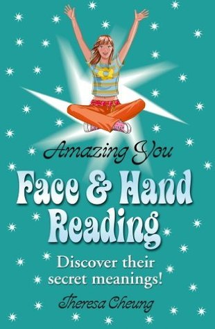 Amazing You: Face and Hand Reading Theresa Cheung