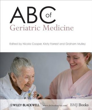 ABC of Geriatric Medicine (ABC Series) Nicola Cooper