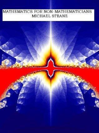 Mathematics for Non-Mathematicians Michael Steane