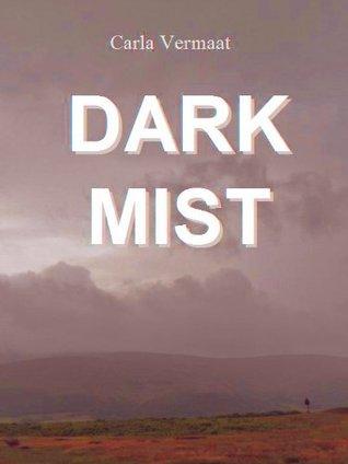 Dark Mist Carla  Vermaat