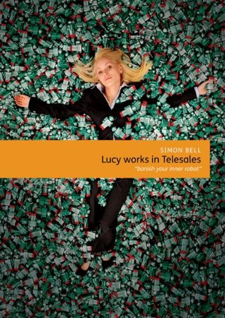 Lucy works in Telesales  by  Simon Bell