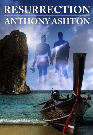 Resurrection Anthony Ashton
