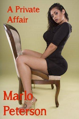A Private Affair Marlo Peterson