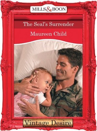The Seals Surrender (Dynasties: The Connellys - Book 4) Maureen Child