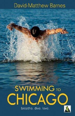 Swimming to Chicago David-Matthew Barnes