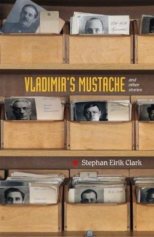 Vladimirs Mustache  by  Stephan Eirik Clark