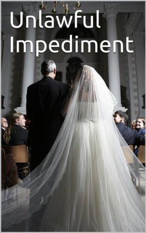 Unlawful Impediment  by  Jon Izzard
