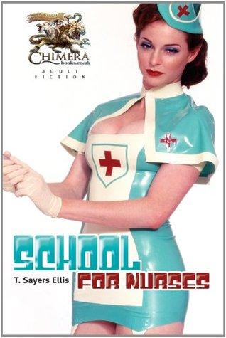 School for Nurses  by  T. Sayers Ellis