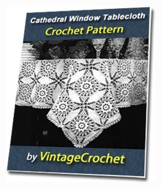 Cathedral Window Tablecloth Vintage Crochet Pattern eBook  by  VintageCrochet