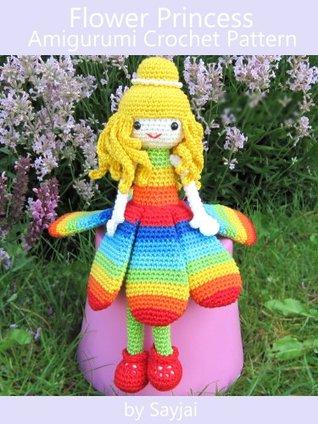Flower Princess Amigurumi Crochet Pattern Sayjai