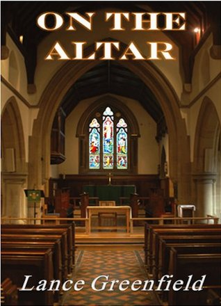 On the Altar  by  Lance Greenfield