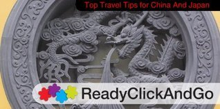 Top Travel Tips to China and Japan M. Gardiner
