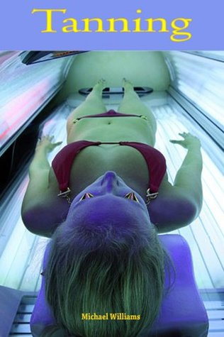Tanning  by  Michael Williams