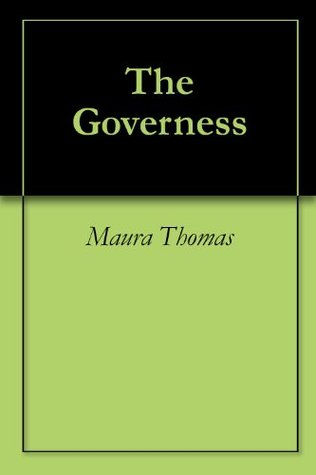 The Governess  by  Maura  Thomas