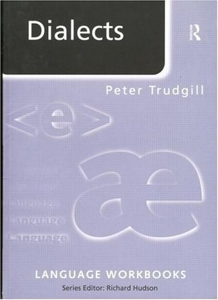 Dialects (Language Workbooks)  by  Peter Trudgill