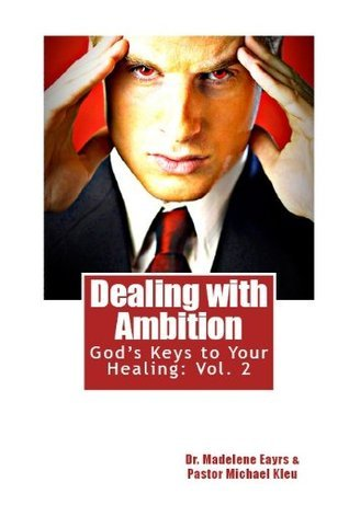 Dealing With Ambition Madelene Eayrs
