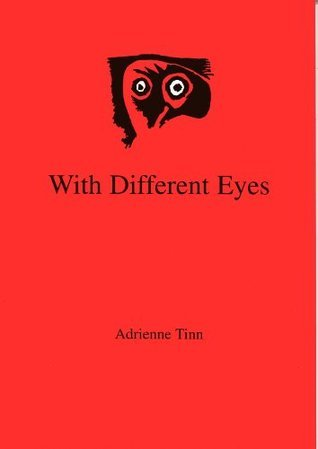 With Different Eyes Adrienne Tinn