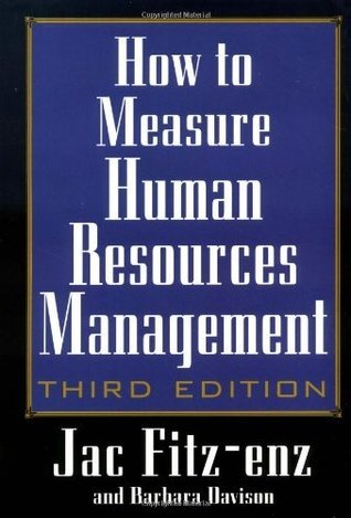 How to Measure Human Resource Management (3rd Edition) Jac Fitz-Enz