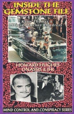 Inside the Gemstone File: Howard Hughes, Onassis and JFK Ken Thomas