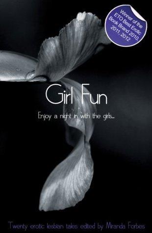 Girl Fun  by  Miranda Forbes