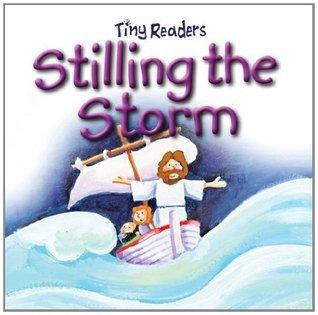 Tiny Readers Stilling the Storm Juliet David