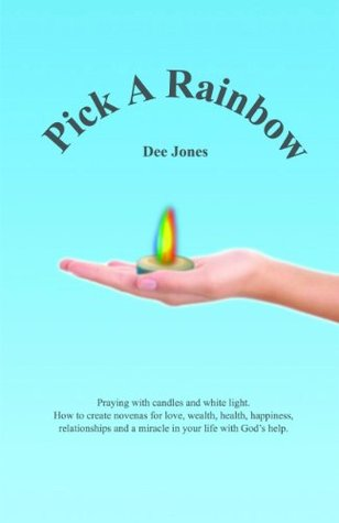 Pick A Rainbow Dee Jones