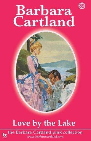 39. Love By The Lake Barbara Cartland