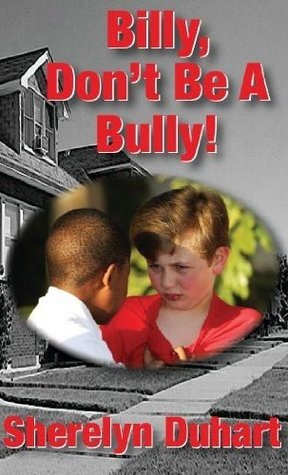 Billy Dont be a bully Sherelyn Duhart