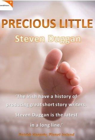 Precious Little  by  Steven Duggan