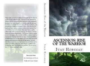 Ascension: Rise of the Warrior  by  Ivan Horsman