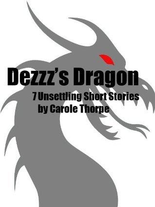 Dezzzs Dragon  by  Carole Thorpe