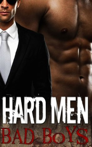Hard Men, Bad Boys  by  Camden Tate