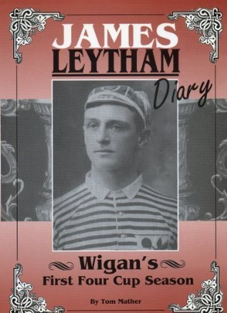 James Leytham Diary  by  Tom Mather