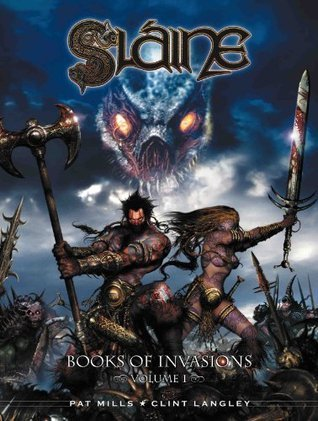 Slaine: Books Of Invasions Vol. 1  by  Pat Mills