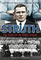 Struth: The Story of an Ibrox Legend  by  David Leggat