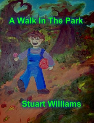 A Walk in The Park  by  Stuart Williams